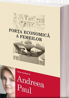 Andreea Paul - Forța economică a femeilor